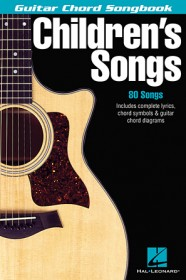 Children's Songs - Guitar Chord Songbook