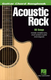 Acoustic Rock - Guitar Chord Songbook
