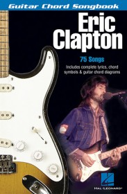 Eric Clapton - Guitar Chord Songbook